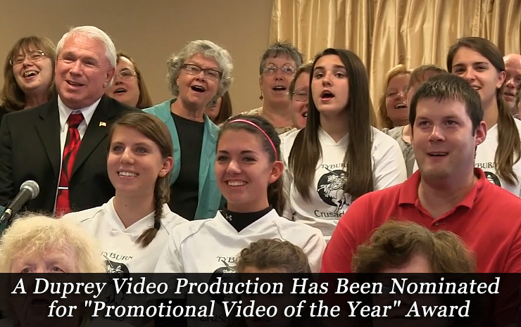 "A Duprey Video Production Has Been Nominated for ""Promotional Video of the Year"" Award"